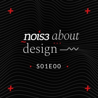 S1E0 - NOIS3 about Design - Trailer