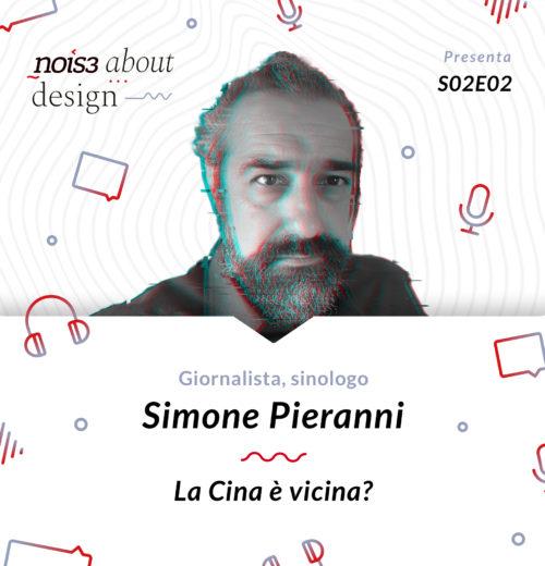 S02E02 - Simone Pieranni - La Cina è vicina?