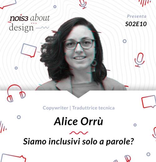 S02E10 - Alice Orrù - Siamo inclusivi solo a parole?