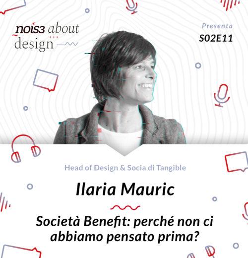 S02E11 - Ilaria Mauric - Società Benefit: perché non ci abbiamo pensato prima?